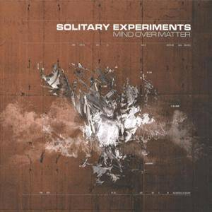 Cover - Solitary Experiments: Mind Over Matter