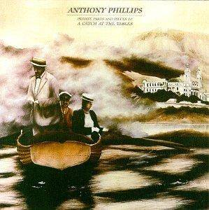 Cover - Anthony Phillips: Private Parts & Pieces IV: A Catch At The Tables