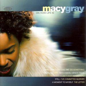 Cover - Macy Gray: On How Life Is