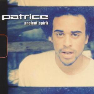 Cover - Patrice: Ancient Spirit