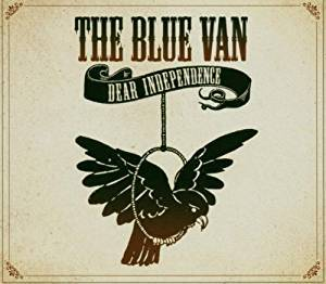Cover - Blue Van, The: Dear Independence