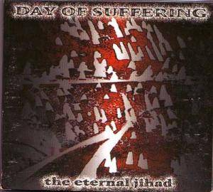 Day Of Suffering: Eternal Jihad, The - Cover