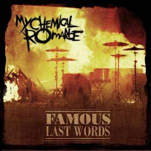 My Chemical Romance: Famous Last Words - Cover