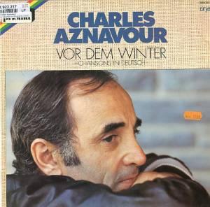 charles aznavour vor dem winter chansons in deutsch lp 1978. Black Bedroom Furniture Sets. Home Design Ideas