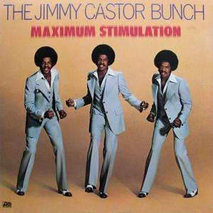 Cover - Jimmy Castor Bunch, The: Maximum Stimulation