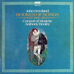 Cover - John Dowland: Bookes Of Songs-1597-1600-1603