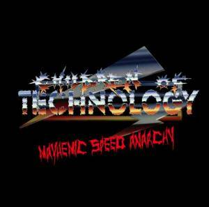 Cover - Children Of Technology: Mayhemic Speed Anarchy