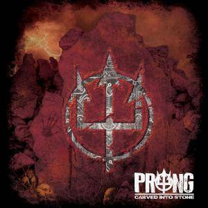 Cover - Prong: Carved Into Stone