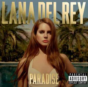 Lana Del Rey: Paradise - Cover