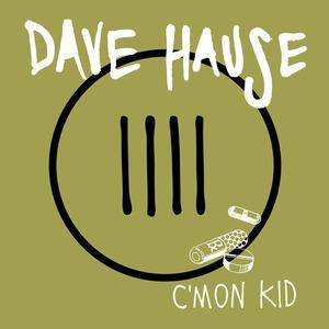 Dave Hause: C'mon Kid - Cover