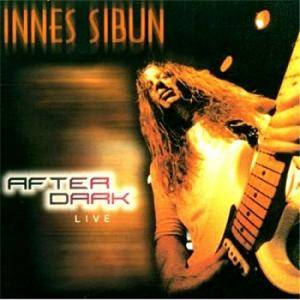 Innes Sibun: After Dark Live - Cover