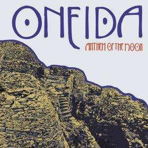 Cover - Oneida: Anthem Of The Moon