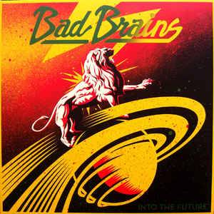 Cover - Bad Brains: Into The Future