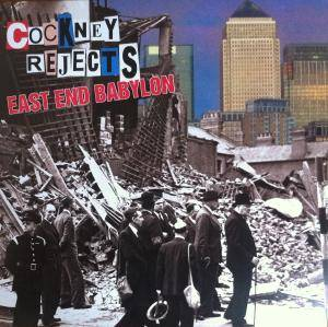 Cover - Cockney Rejects: East End Babylon