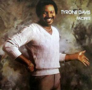 Cover - Tyrone Davis: Pacifier
