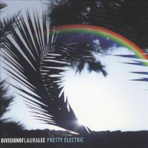 Cover - Division Of Laura Lee: Pretty Electric