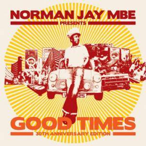 Cover - Jacob Miller & Inner Circle: Norman Jay Mbe Presents Good Times 30th Anniversary Edition