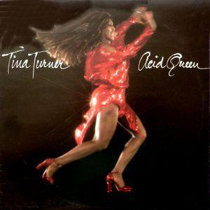 Tina Turner: Acid Queen - Cover