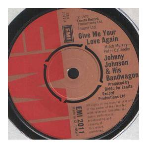 Cover - Johnny Johnson And The Bandwagon: Give Me Your Love Again