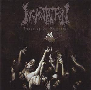 Incantation: Vanquish In Vengeance (CD) - Bild 3