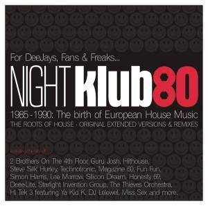 NIGHT Klub 80 - 1985-1990: The Birth of European House Music - Cover