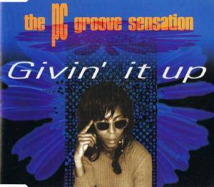 The PC Groove Sensation: Givin' It Up - Cover