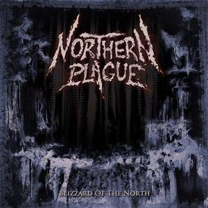 Northern Plague: Blizzard Of The North - Cover