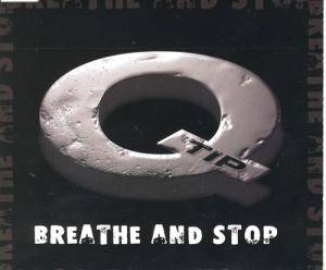 Cover - Q-Tip: Breathe And Stop