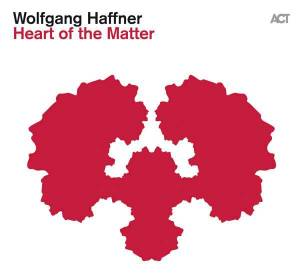 Cover - Wolfgang Haffner: Heart Of The Matter