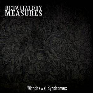 Retaliatory Measures: Withdrawal Syndromes - Cover