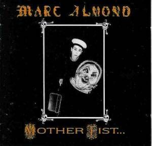 Marc Almond: Mother Fist ... And Her Five Daughters - Cover