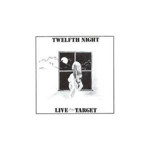 Cover - Twelfth Night: Live At The Target