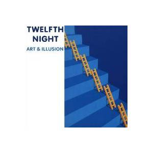 Twelfth Night: Art & Illusion - Cover