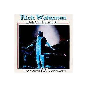 Rick Wakeman: Lure Of The Wild - Cover