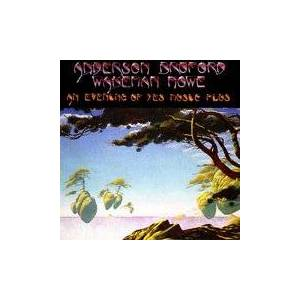 Anderson Bruford Wakeman Howe: Evening Of Yes Music Plus, An - Cover