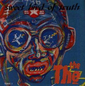 The The: Sweet Bird Of Truth - Cover