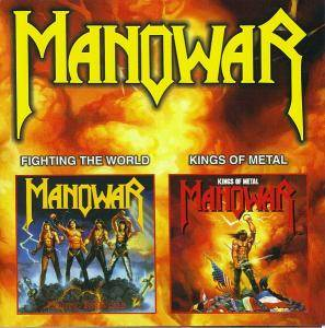 Manowar: Fighting The World / Kings Of Metal - Cover
