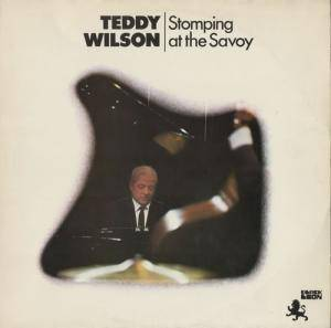 Cover - Teddy Wilson: Stomping At The Savoy