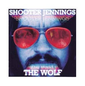 Cover - Shooter Jennings: Wolf, The