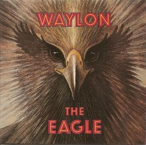 Waylon Jennings: Eagle, The - Cover