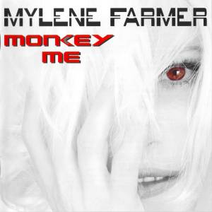 Cover - Mylène Farmer: Monkey Me