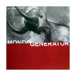 Cover - Mondo Generator: Hell Comes To Your Heart