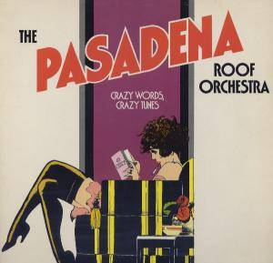 Cover - Pasadena Roof Orchestra, The: Crazy Words, Crazy Tunes