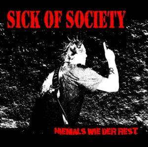 Cover - Sick Of Society: Niemals Wie Der Rest