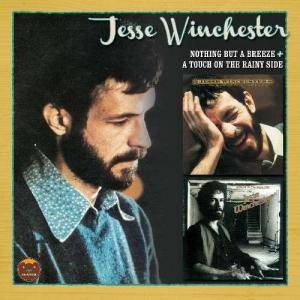 Cover - Jesse Winchester: Nothing But A Breeze / A Touch On The Rainy Side