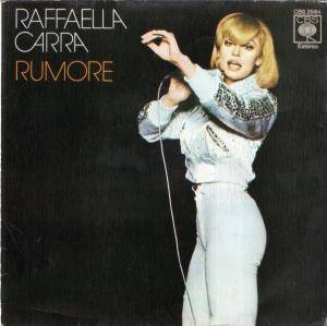 Cover - Raffaella Carrá: Rumore