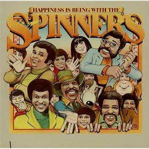 Cover - Spinners, The: Happiness Is Being With The Spinners