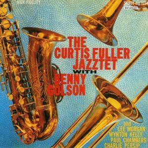 Cover - Curtis Fuller: Curtis Fuller Jazztet With Benny Golson, The