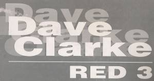 Cover - Dave Clarke: Presents Red Three