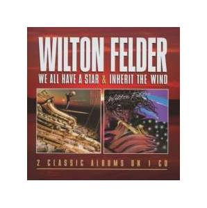 Cover - Wilton Felder: We All Have A Star / Inherit The Wind